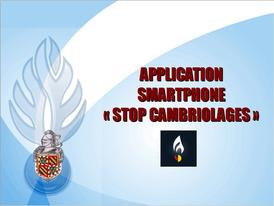 "L'application ""Stop Cambriolages"" pour smartphones"